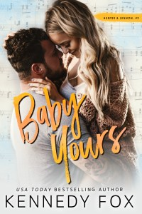 Baby Yours by Kennedy Fox Release Blitz & Review