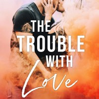 The Trouble With Love by Claire Contreras Release & Review