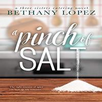 Audio Review: A Pinch of Salt by Bethany Lopez