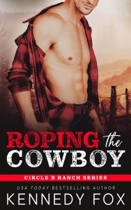 Roping the Cowboy by Kennedy Fox Release Blitz & Review