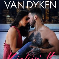 Kickin' It by Rachel Van Dyken Release & Dual Review