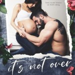 It's Not Over by Kaylee Ryan & Lacey Black