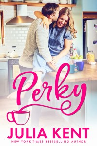 Perky by Julia Kent Release Blitz & Review