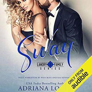 Audio Review: Sway by Adriana Locke