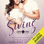 Swing by Adriana Locke