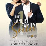 The Landry Family Series Part 1 by Adriana Locke