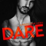 DARE - A Rock Star Hero by SL Scott