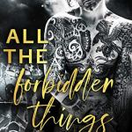 All The Forbidden Things by Lesley Jones