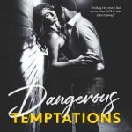 Dangerous Temptations by Kelly Elliott & Kristin Mayer