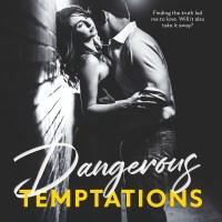 Dangerous Temptations by Kelly Elliott & Kristin Mayer Release & Review