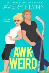 Awk-Weird by Avery Flynn Release Blitz & Review