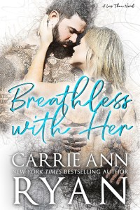 Breathless With Her by Carrie Ann Ryan Release & Review