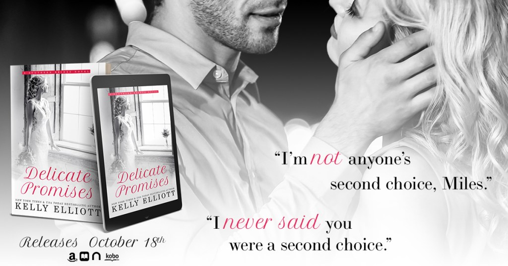 Delicate Promises by Kelly Elliott Teaser