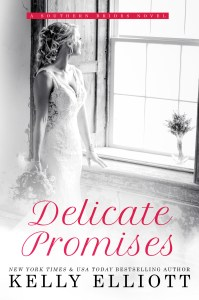 Delicate Promises by Kelly Elliott