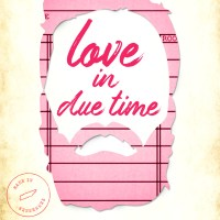 Love in Due Time by L.B. Dunbar Release & Review