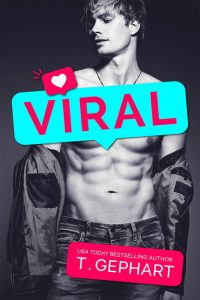 Viral by T. Gephart Blog Tour & Review