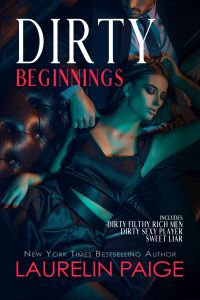 Dirty Beginnings by Laurelin Paige Release & Review