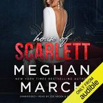 House of Scarlett by Meghan March Audio
