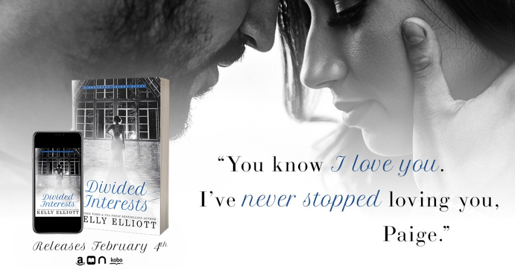 Divided Interests by Kelly Elliott Excerpt Banner