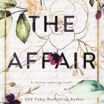 The Affair by JL Berg