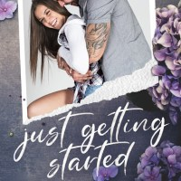 Just Getting Started by Kaylee Ryan & Lacey Black Release & Review