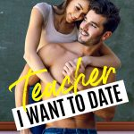 Teacher I Want to Date by Mia Kayla