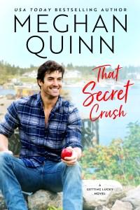That Secret Crush by Meghan Quinn Release Blitz & Review