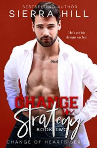Change in Strategy by Sierra Hill Release Blitz & Review