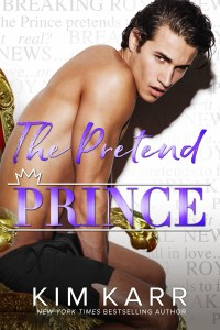 The Pretend Prince by Kim Karr Release Blitz & Review