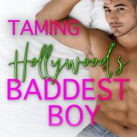 Taming Hollywood's Baddest Boy by Max Monroe Blog Tour & Review