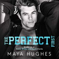 Audio Review: The Perfect First by Maya Hughes