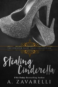 Stealing Cinderella by A. Zavarelli Release & Review