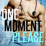 One Moment Please by Amy Daws