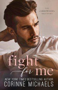 Fight for Me by Corinne Michaels Release & Review