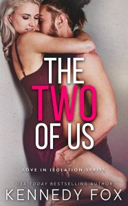 The Two of Us by Kennedy Fox Release Blitz & Review