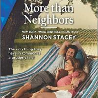 More Than Neighbors by Shannon Stacey Review
