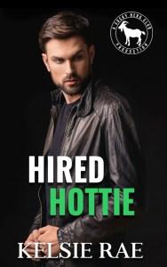 Hired Hottie by Kelsie Rae Release & Review