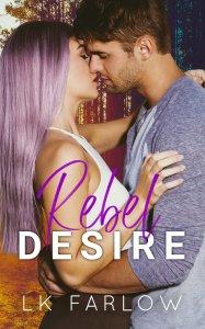 Rebel Desire by LK Farlow Release & Review