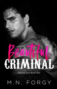Beautiful Criminal by M.N. Forgy Release & Review