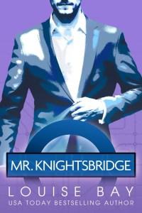 Mr Knightsbridge by Louise Bay Release Blitz & Review