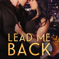 Lead Me Back by CD Reiss Release Blitz & Review