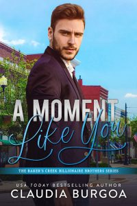 A Moment Like You by Claudia Burgoa Release & Review