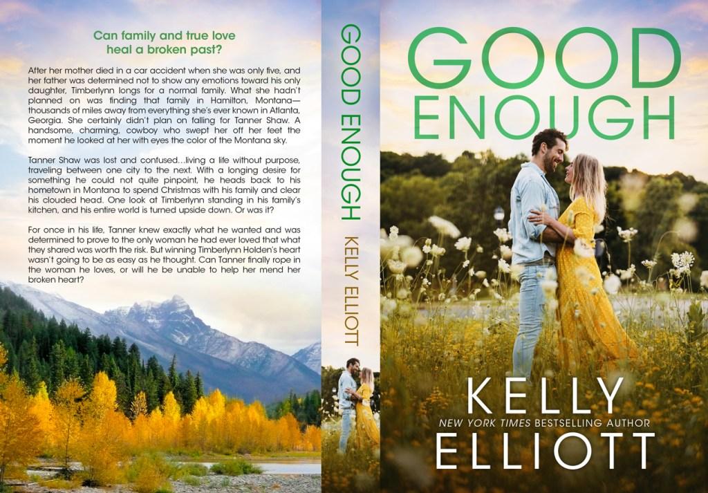 Good Enough by Kelly Elliott Full Wrap