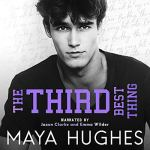 The Third Best Thing by Maya Hughes Audio