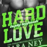 Hard Love by Sara Ney