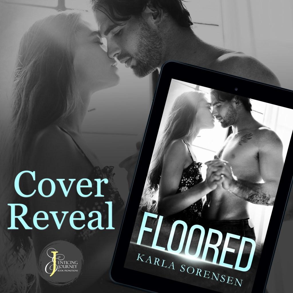 Floored by Karla Sorensen Cover Reveal