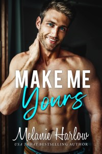 Make Me Yours by Melanie Harlow Blog Tour & Review