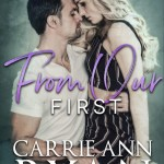 From Our First by Carrie Ann Ryan