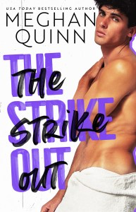 The Strike Out by Meghan Quinn Release Blitz & Review