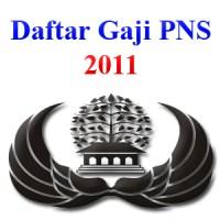 Daftar Gaji Pokok PNS Tahun 2011